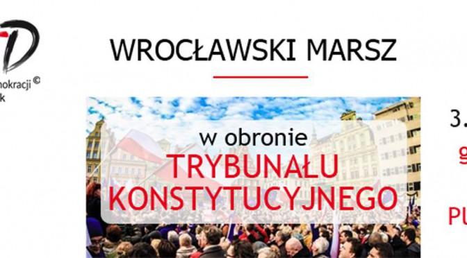"""Wyjazd na Wrocławski Marsz KOD """"W obronie Trybunału Konstytucyjnego""""<p class='ecwd_events_date'>2016/04/03 12:00 - 2016/04/03 17:00</p>"""